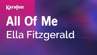Karaoke All Of Me - Ella Fitzgerald *