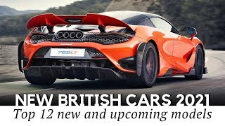 12 Upcoming British Cars Trading Affordability for Ultra Luxury and Performance in 2021