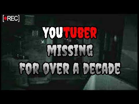 YouTuber Missing for Over 10 Years