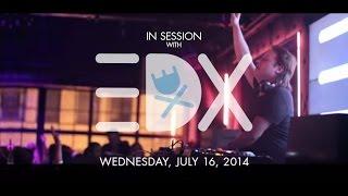 In Session EDX at Studio Paris Nightclub
