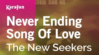 Karaoke Never Ending Song Of Love - The New Seekers *