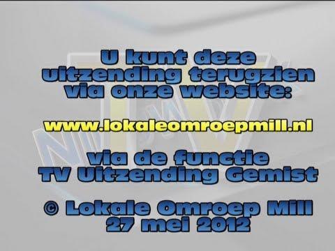 Lokale Omroep Mill Nieuwsmix TV 27 mei 2012