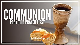 Prayer Before Communion | Pray This Before Taking Holy Communion