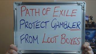 PATH OF EXILE Protect Vulnerable Player from LOOT BOXES !!