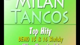 Milan Tancos TOP HITY DEMO 15 & DEMO 16 (Pomale)