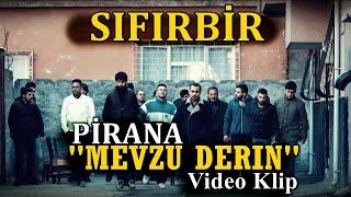 SIFIR BİR - ''Mevzu Derin'' -  ( PiRANA ) - HD Video Klip