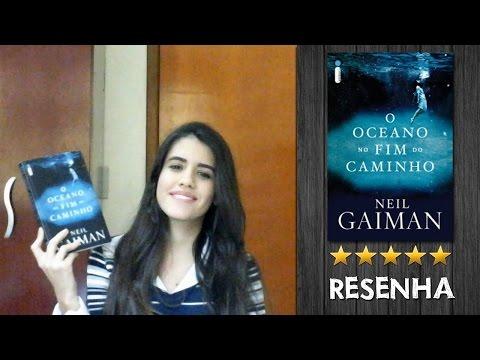 Resenha   O Oceano no Fim do Caminho - Neil Gaiman