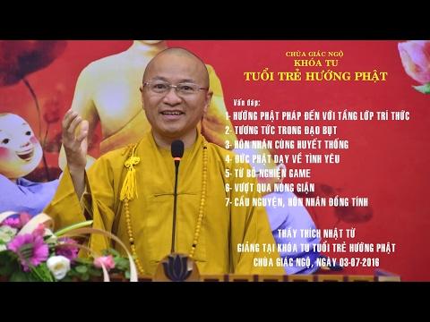 Vấn đáp: Hướng  Phật pháp đến với tầng lớp tri thức, tương tức trong đạo Bụt, hôn nhân cùng huyết thống, Phật dạy về tình yêu, thoát  khỏi đau khổ thất tình, từ bỏ nghiện game, vượt qua nóng giận, cầu nguyện, đồng tính