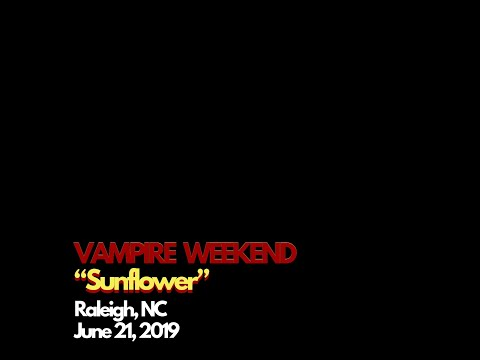 "VAMPIRE WEEKEND ""Sunflower"" Raleigh, NC June 21, 2019 (6.21.2019)"
