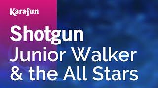 Karaoke Shotgun - Junior Walker & the All Stars *