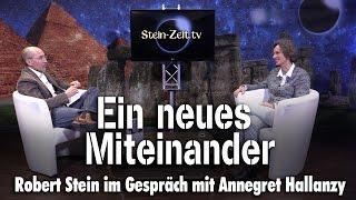 Ein neues Miteinander – Annegret Hallanzy bei SteinZeit
