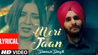 Meri Jaan (Full Lyrical Song) Simran Singh, Ranjit   - YouTube
