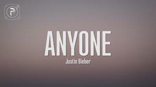 Justin Bieber - Anyone (Lyrics)