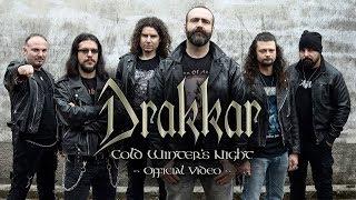 DRAKKAR - Cold Winter's Night (OFFICIAL VIDEO)