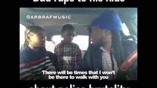 Dad raps to his kids about police brutality so sad must watch!! #freestyle