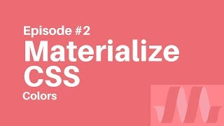 Materialize CSS Tutorial #2 - Colors