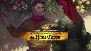 VideoImage1 Kingdom Come: Deliverance - The Amorous Adventures of Bold Sir Hans Capon