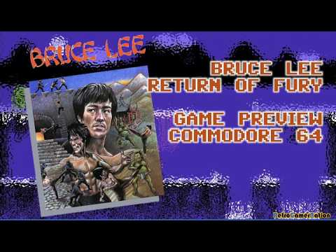 Bruce Lee: Return of Fury (C64) - Game Preview