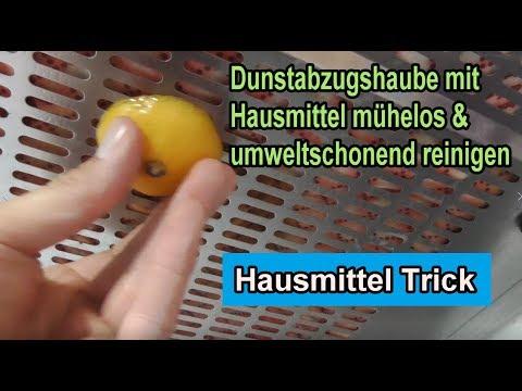 Dunstabzugshaube mit Hausmittel mühelos & umweltschonend reinigen / Edelstahl sauber machen Zitrone