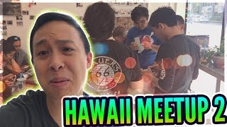 Nat 5's & Good Vibes! - Hawaii Meet Up #2! - Vlog #012