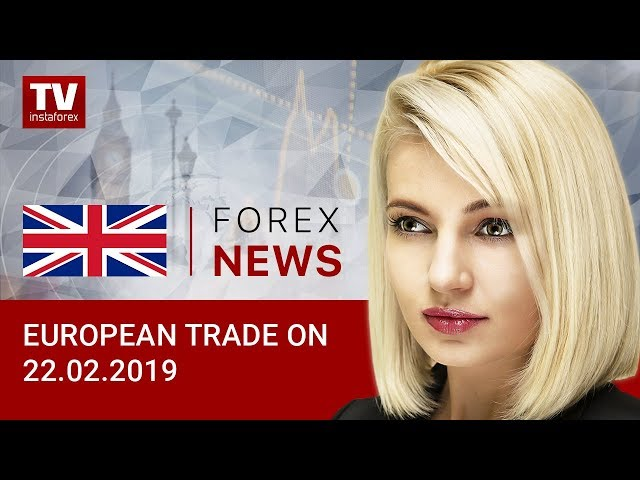 22.02.2019: Pound lacks momentum against US dollar (EUR/USD, GBP/USD)