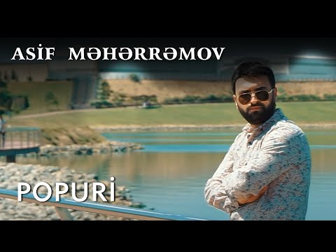 Asif Meherremov - Popuri (Retro) mp3 yukle - mp3.DINAMIK.az