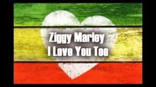 Ziggy Marley - I Love You Too (Letra en Español)