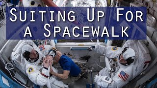 Suiting Up for a Spacewalk by Johnson Space Center
