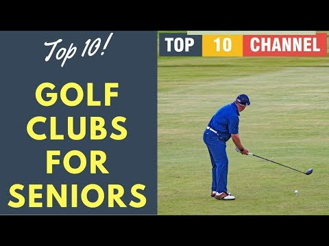 Best Golf Clubs for Seniors 2017 - 2018 || Best Golf Clubs Set For Seniors Reviews
