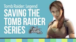 How Tomb Raider: Legend Saved Lara Croft - dooclip.me