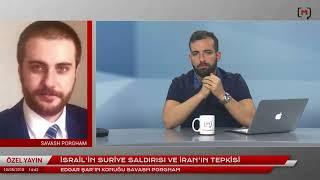 İsrail'in Suriye saldırısı, Trump'ın Çekilmesi ve İran'ın Tepkisini MedyascopeTv'ye Değerlen