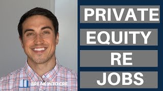 Real Estate Private Equity Job Openings - Where To Find The One You Want