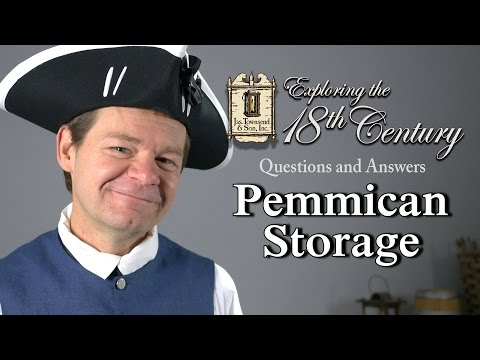 Pemmican Storage Exploring The 18th Century Episode 11