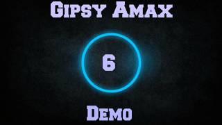 Gipsy Amax Demo 6 cely album...2015