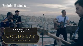 Coldplay    Arabesque (Live In Jordan)