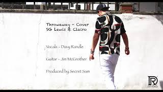 SG Lewis & Clairo   Throwaway [COVER]