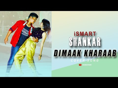 Dimaak kharaab Song By ismart Shankar Telugu Movie