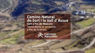 preview picture of video 'Camino Natural de Sort i La Vall d´Àssua'