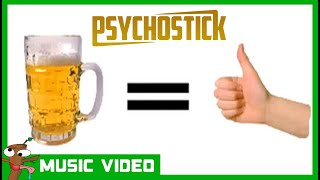 "Beer! by PSYCHOSTICK [OFFICIAL VIDEO] ""Beer is good and stuff"""