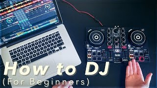 A Beginner's Guide to DJing (How to DJ for Complete Beginners)