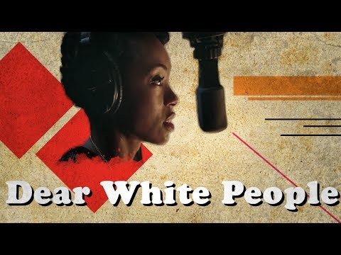 Dear White People - Intent vs. Action