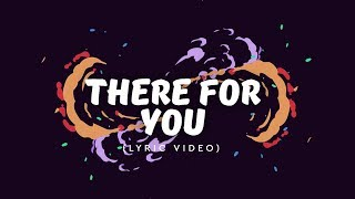 Martin Garrix & Troye Sivan - There For You (Lyric Video)