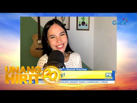 [GMA]  Unang Hirit: Morning kantahan with Hannah Precillas