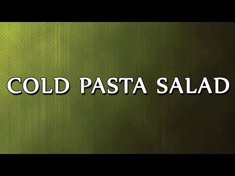 Cold Pasta Salad - EASY TO LEARN - RECIPES