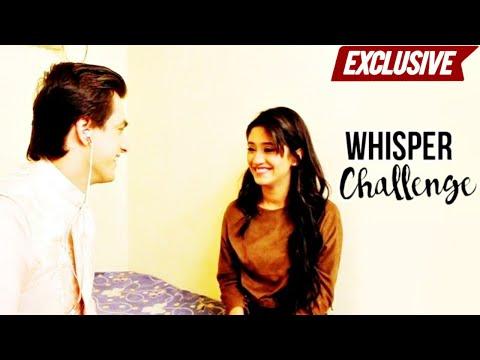 The Whisper Challenge with Mohsin Khan and Shivangi Joshi