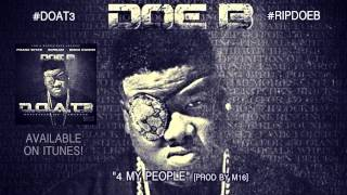 "Doe B ""4 My People"" [Official Audio]"