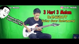 3 Hari 3 Malam L Dangdut Guitar Cover Instrument By:Hendar L