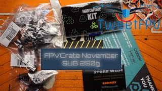 November GetFPV FPV Crate sub 250g subscription service #fpvcrater and giveaway