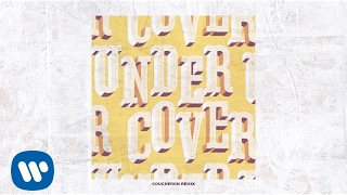 Kehlani - Undercover (Coucheron Remix) [Official Audio]