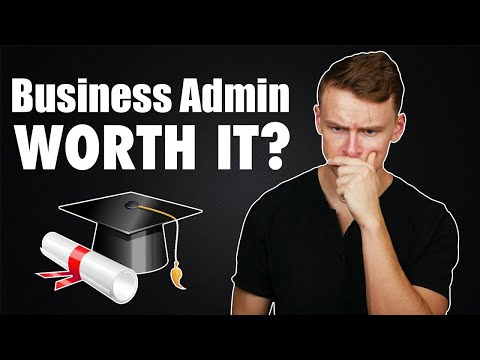 My thoughts on a Business Administration Degree...